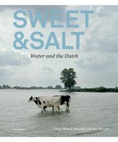 Sweet & Salt - Water and the Dutch