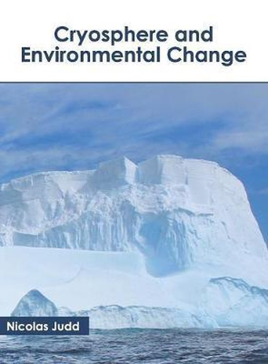 Cryosphere and Environmental Change