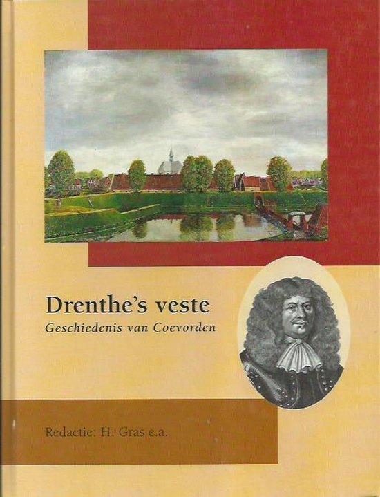 Drenthe's Veste - H. Gras e.a. |