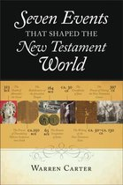 Boek cover Seven Events That Shaped the New Testament World van Warren Carter