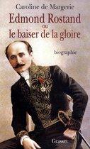 Omslag Edmond Rostand ou le baiser de la gloire