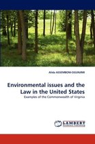 Environmental Issues and the Law in the United States