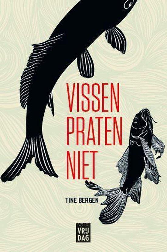 Vissen praten niet - Tine Bergen