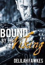 Boek cover Bound by the Viking: The Full Novel van Delilah Fawkes