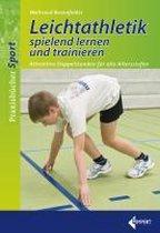 Leichtathletik spielend lernen und trainieren