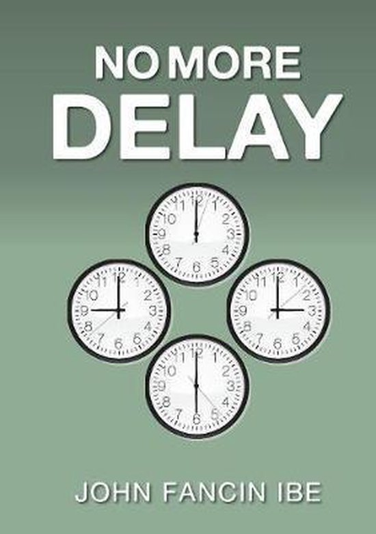 No More Delay