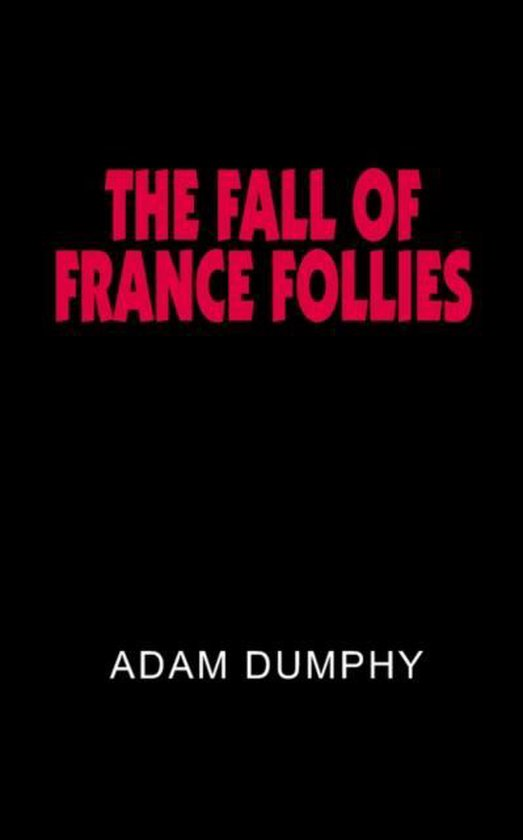 The Fall of France Follies
