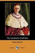 The Cardinal's Snuff-Box (Dodo Press)