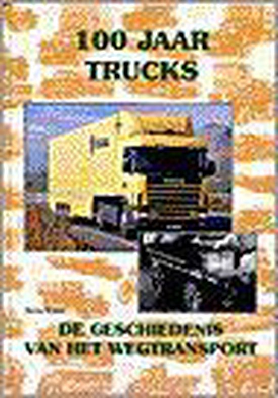 100 jaar trucks - Martin Wallast | Readingchampions.org.uk
