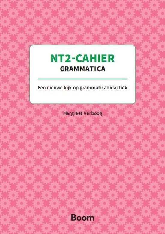 NT2-cahier Grammatica - Margreet Verboog   Readingchampions.org.uk