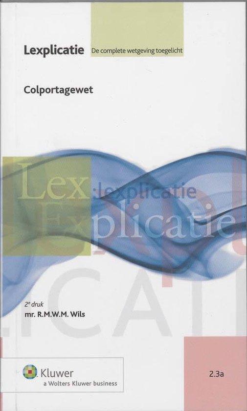 Lexplicatie 2.3a - Colportagewet - Koninkrijk der Nederlanden  