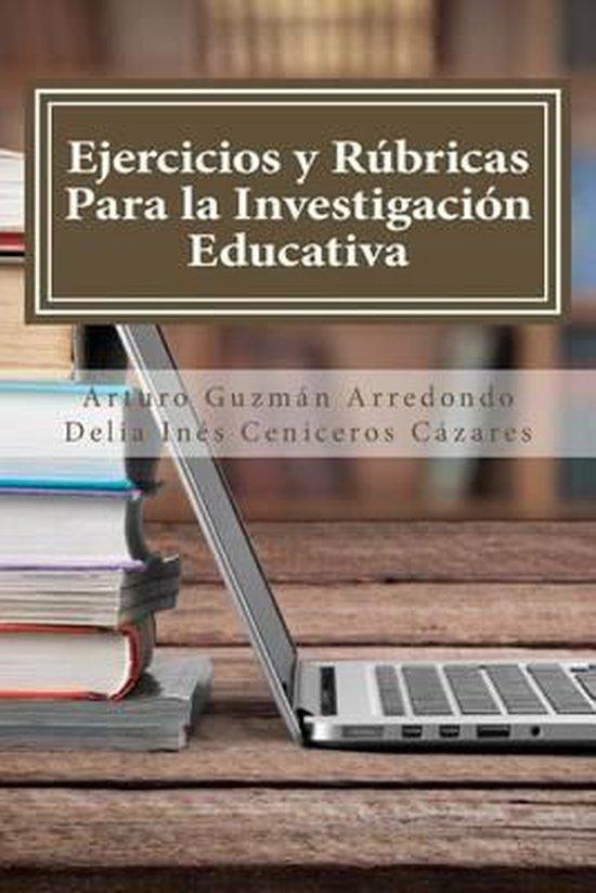 Ejercicios Y R bricas Para La Investigaci n Educativa