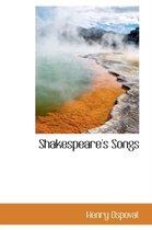 Shakespeare's Songs