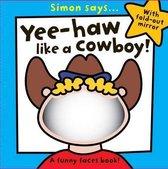 Yee Haa Like a Cowboy