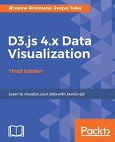D3.js 4.x Data Visualization - Third Edition