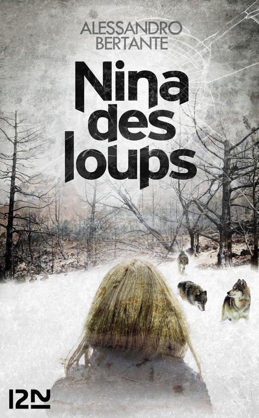 Boek cover Nina des loups van Alessandro Bertante (Onbekend)