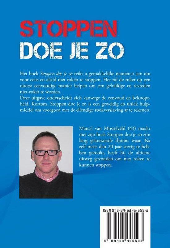 Bol Com Stoppen Doe Je Zo Marcel Van Mosselveld 9789463456593