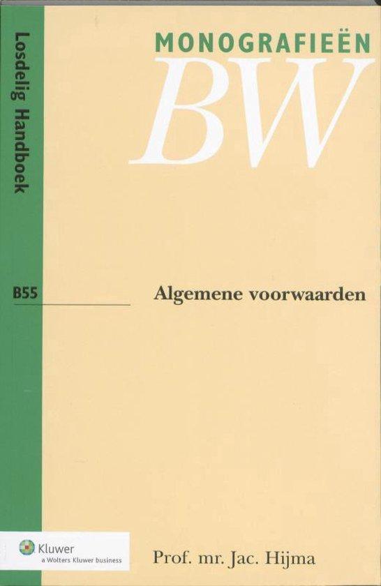 Monografieen BW B55 - Algemene voorwaarden - Jac. Hijma  