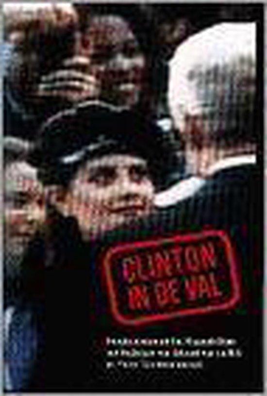 Boek cover Clinton in de val van Eduard van de Bilt (Paperback)