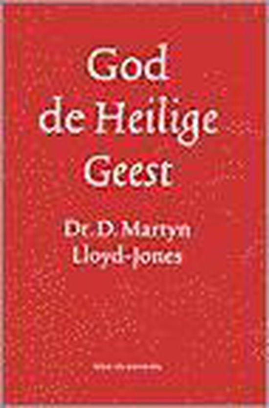 God de Heilige Geest - Lloyd-Jones |