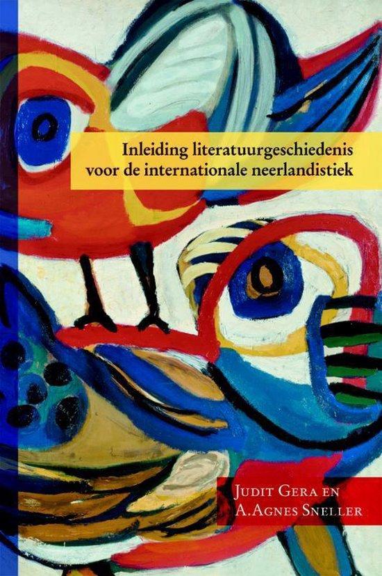 Inleiding literatuurgeschiedenis voor de internationale neerlandistiek - Judit Gera | Fthsonline.com