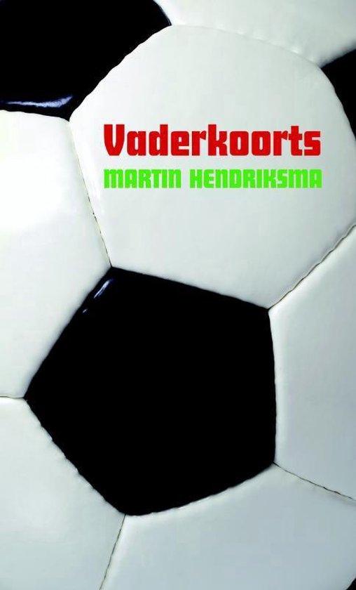 Vaderkoorts - M. Hendriksma pdf epub