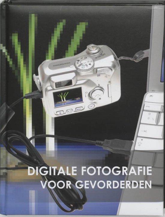 Digitale fotografie voor gevorderden - Onbekend | Fthsonline.com
