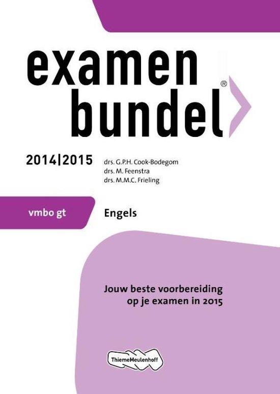Examenbundel - VMBO-GT Engels- 2014/2015 - G.P.H. Cook-Bodegom |
