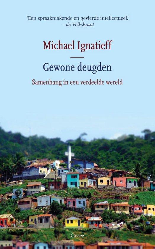 Boek cover Gewone deugden van Michael Ignatieff (Onbekend)