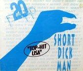 Short Dick Man: Remixes