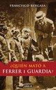 ¿Quién mato a Ferrer i Guardia?