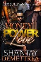 Money Power & Love