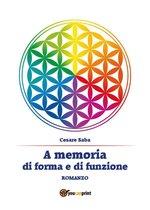 A memoria di forma e di funzione