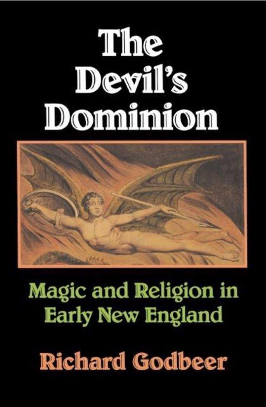Boek cover The Devils Dominion van Richard Godbeer (Paperback)