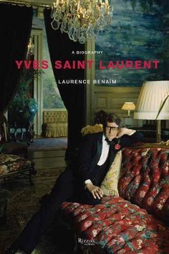 Boek cover Yves Saint Laurent van Laurence Benaim (Hardcover)