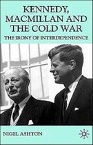 Kennedy, Macmillan and the Cold War