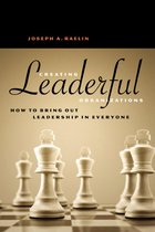 Creating Leaderful Organisations - How to Bring Out Leadership In Everyone