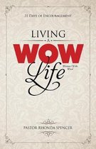 Living a Wow Life Devotional