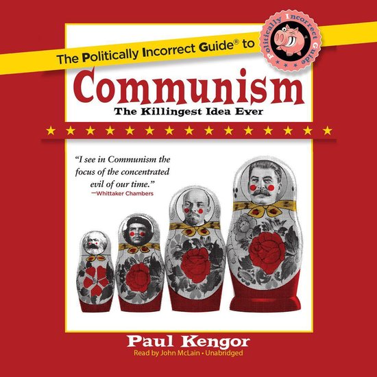 Afbeelding van The Politically Incorrect Guide to Communism