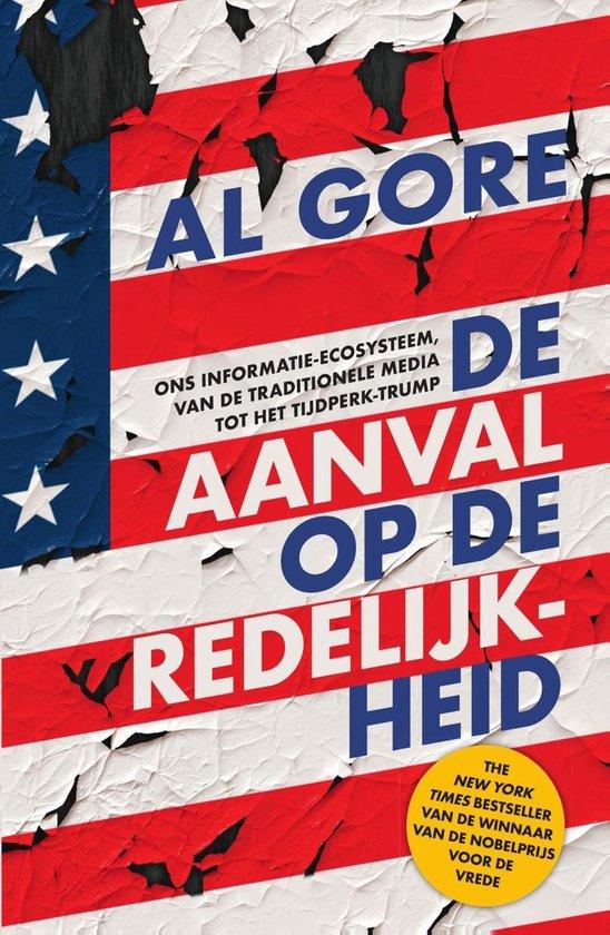 De aanval op de redelijkheid - Al Gore pdf epub