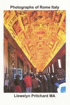 Photographs of Rome Italy
