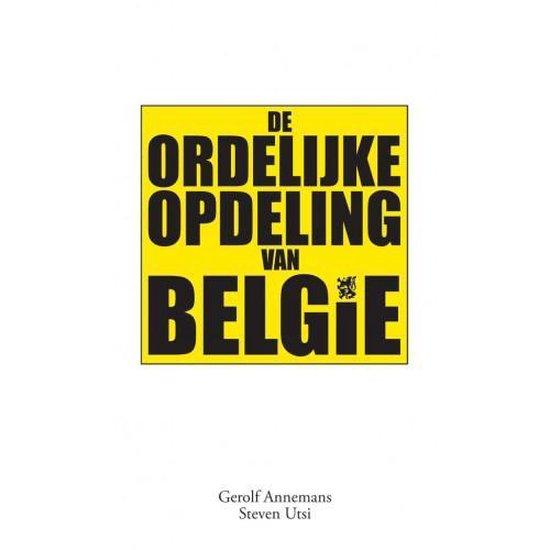 De ordelijke opdeling van belgië - Gerolf Annemans | Fthsonline.com
