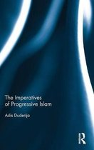 The Imperatives of Progressive Islam