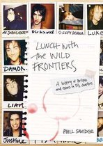 Lunch With The Wild Frontiers