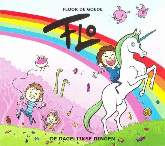 Flo 05. de dagelijkse dingen - Floor de Goede pdf epub