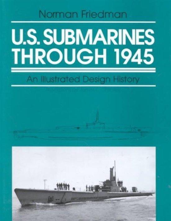 U.S. Submarines Through 1945