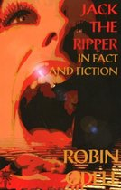 Jack the Ripper in Fact & Fiction