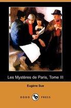 Les Mysteres de Paris, Tome III (Dodo Press)