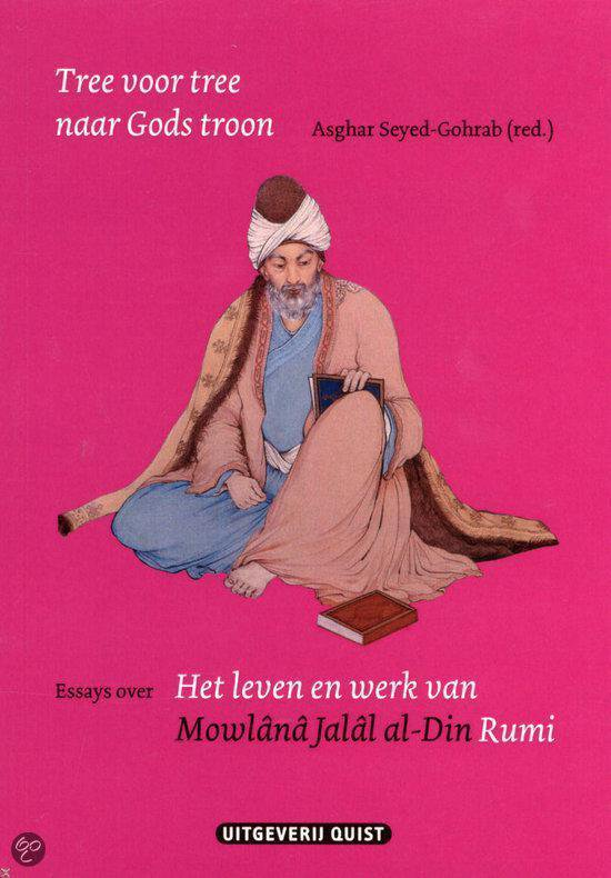 Rumi - Tree Voor Tree Naar Gods Troon - Asghar Seyed-Gohrab |