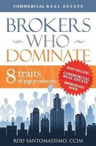 Brokers Who Dominate